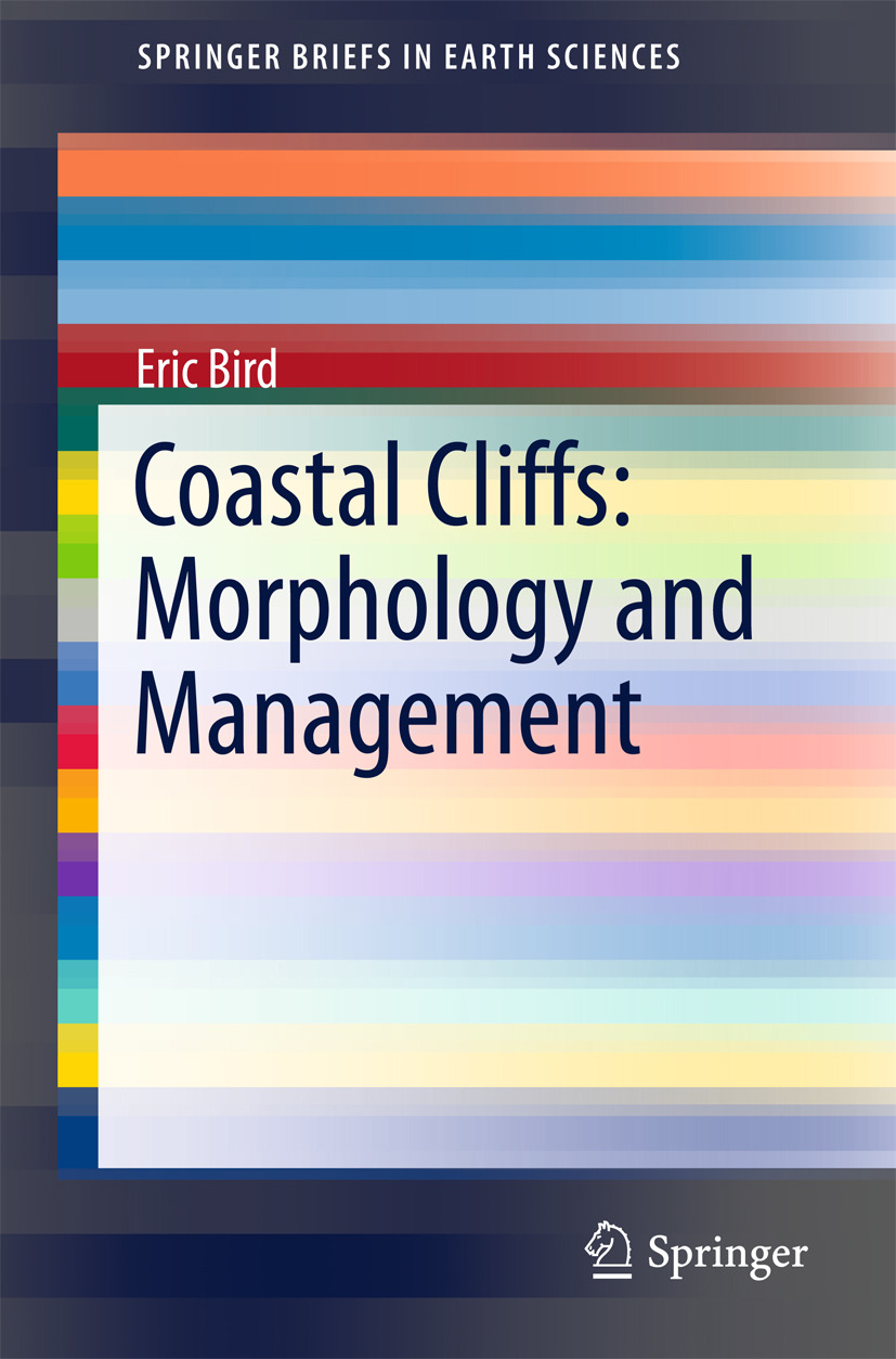Bird, Eric - Coastal Cliffs: Morphology and Management, ebook