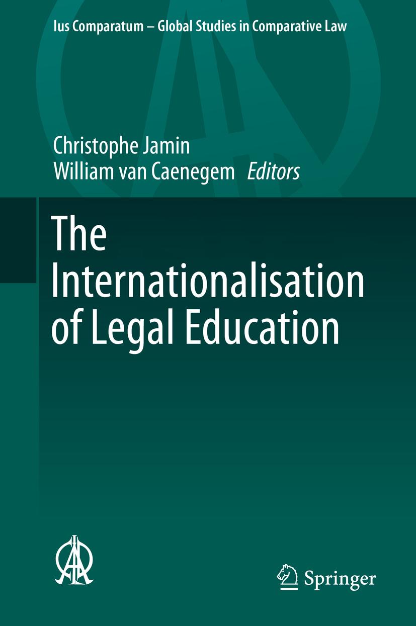 Caenegem, William van - The Internationalisation of Legal Education, ebook