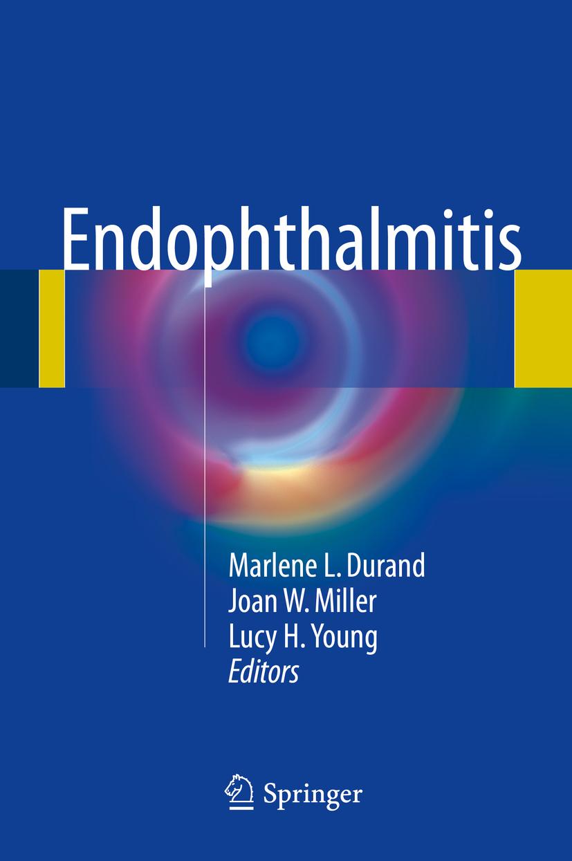 Durand, Marlene L. - Endophthalmitis, ebook