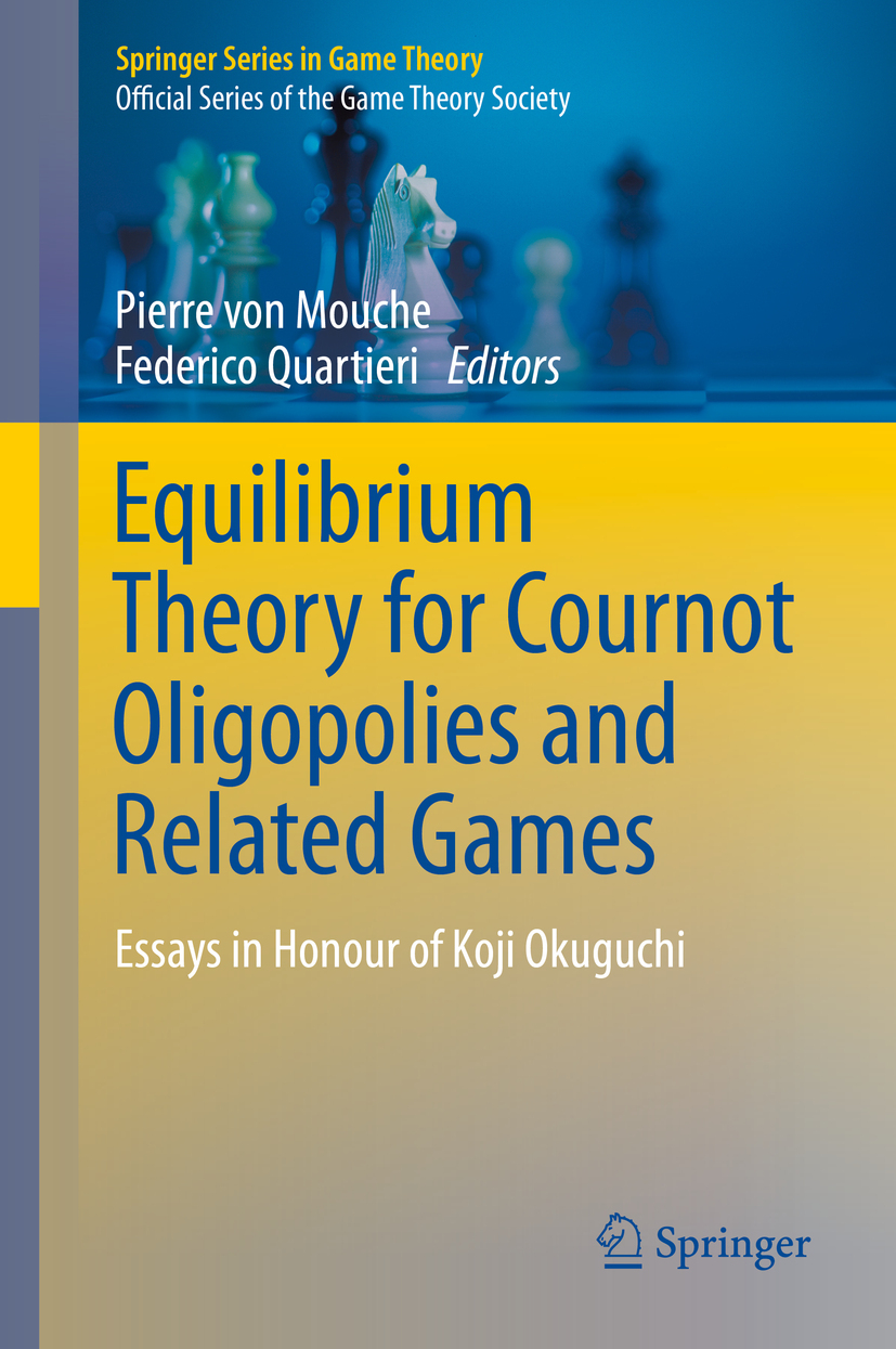 Mouche, Pierre von - Equilibrium Theory for Cournot Oligopolies and Related Games, ebook