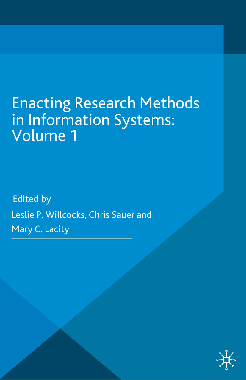 Lacity, Mary C. - Enacting Research Methods in Information Systems: Volume 1, ebook