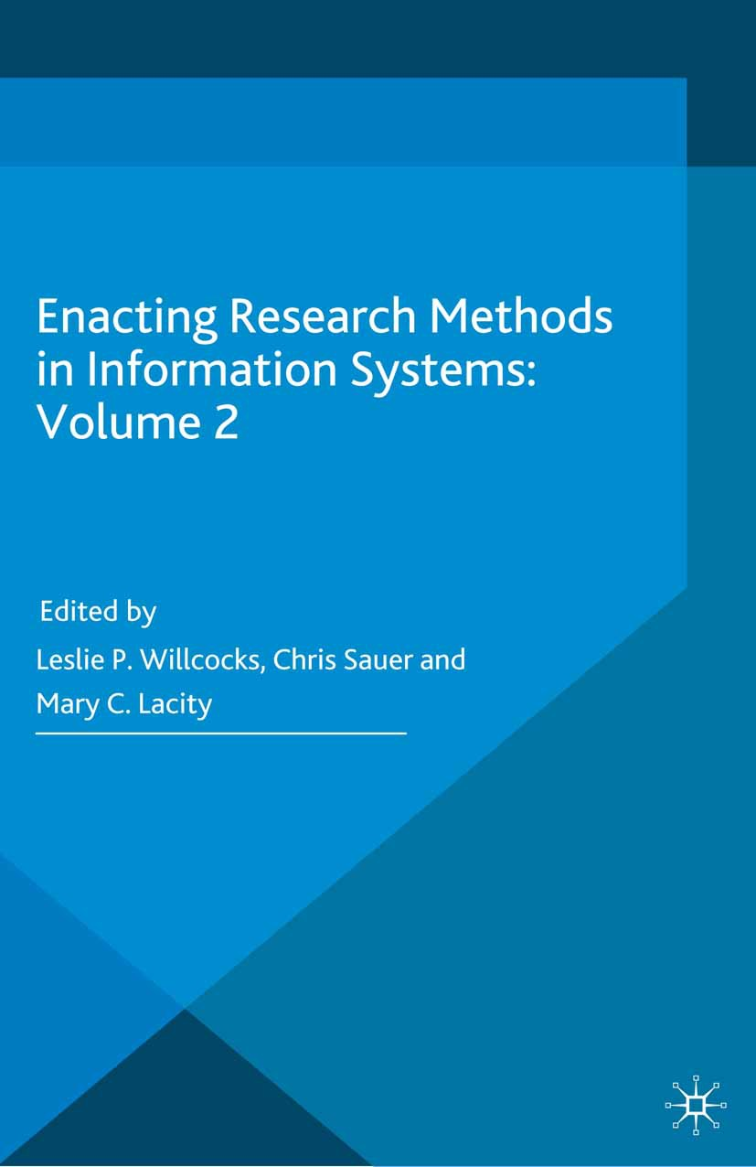 Lacity, Mary C. - Enacting Research Methods in Information Systems: Volume 2, e-kirja