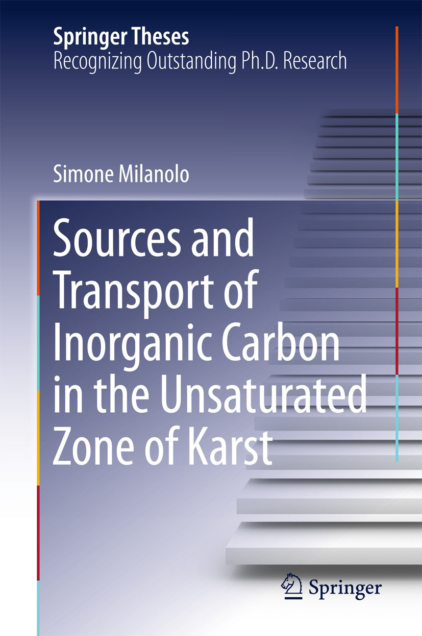 Milanolo, Simone - Sources and Transport of Inorganic Carbon in the Unsaturated Zone of Karst, ebook