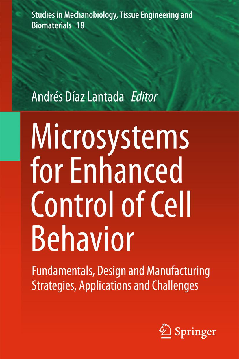 Lantada, Andrés Díaz - Microsystems for Enhanced Control of Cell Behavior, ebook