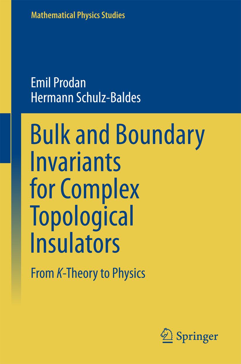 Prodan, Emil - Bulk and Boundary Invariants for Complex Topological Insulators, ebook