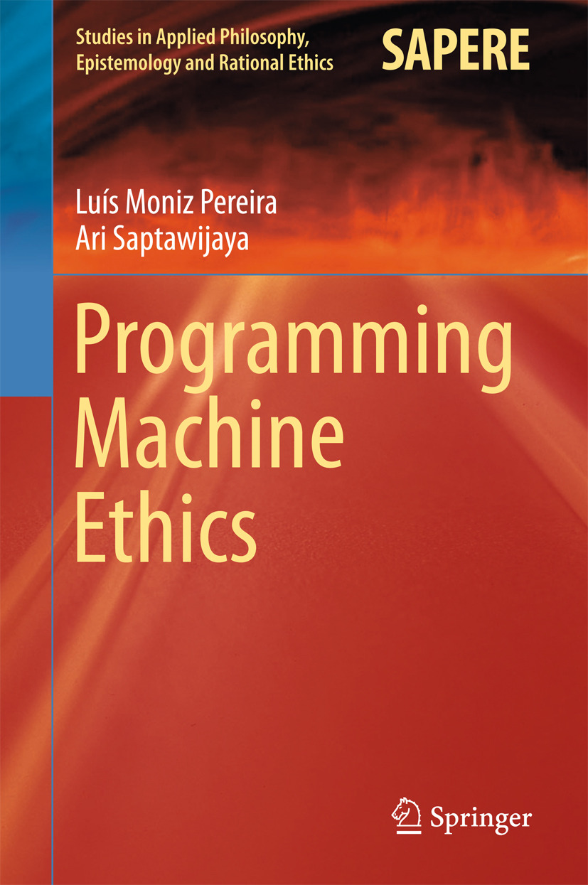 Pereira, Luís Moniz - Programming Machine Ethics, ebook