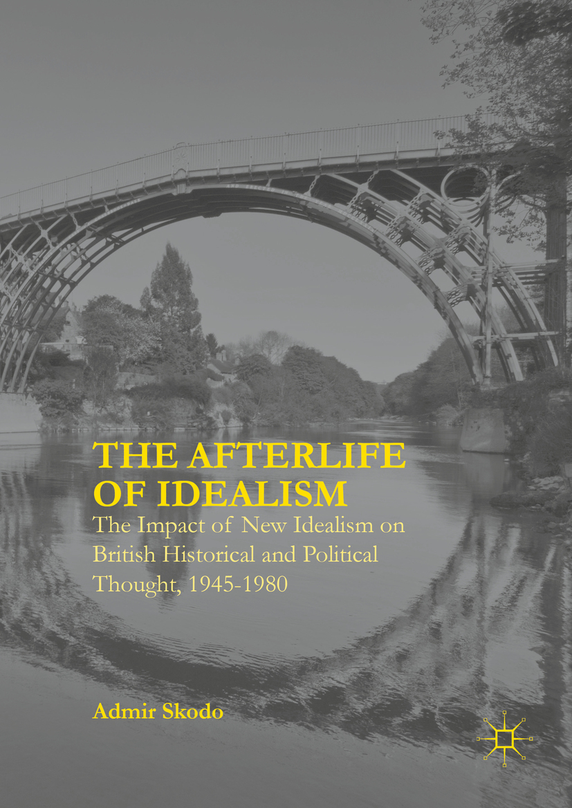 Skodo, Admir - The Afterlife of Idealism, ebook