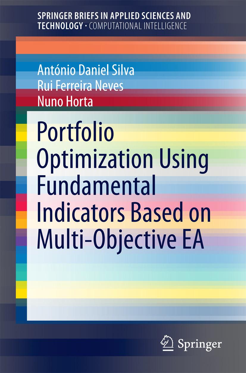 Horta, Nuno - Portfolio Optimization Using Fundamental Indicators Based on Multi-Objective EA, ebook