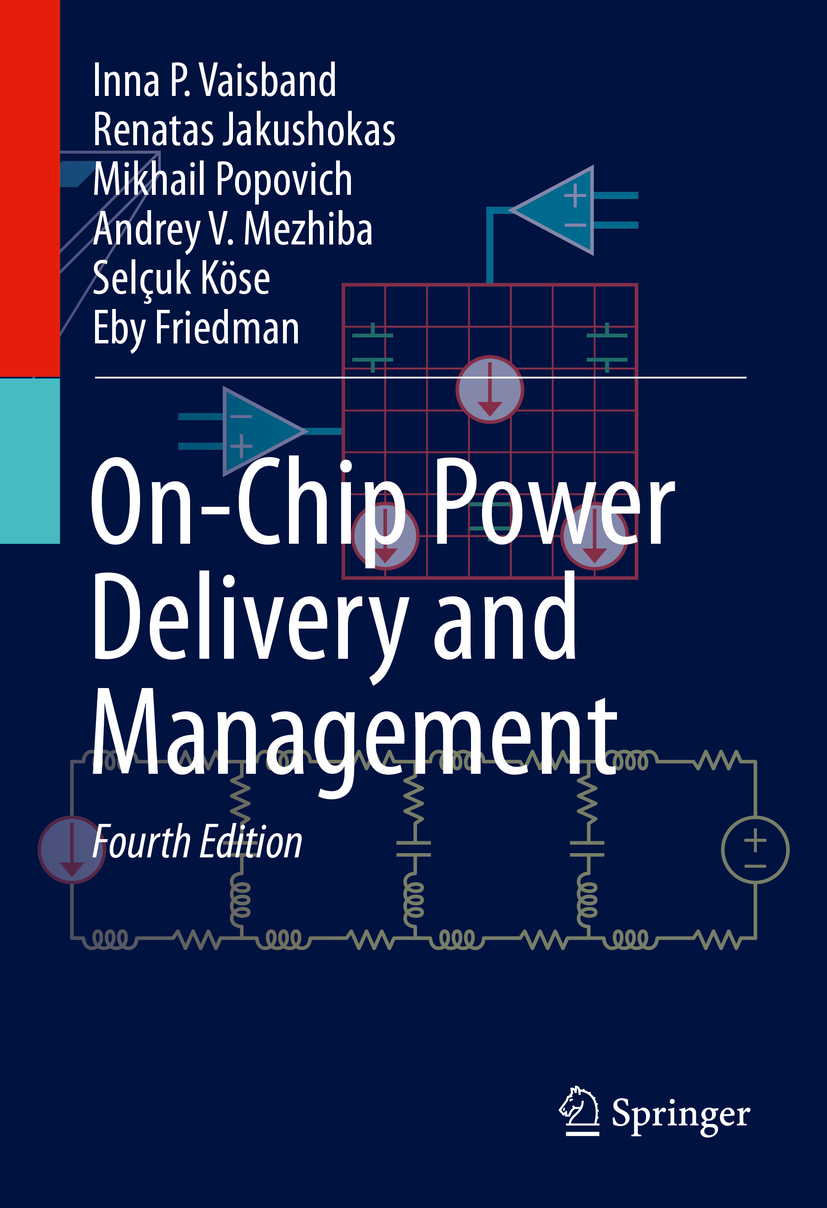 Friedman, Eby G. - On-Chip Power Delivery and Management, ebook