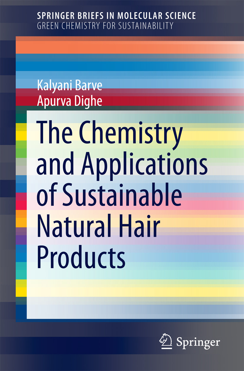 Barve, Kalyani - The Chemistry and Applications of Sustainable Natural Hair Products, ebook