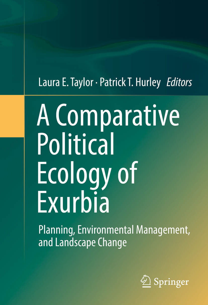 Hurley, Patrick T. - A Comparative Political Ecology of Exurbia, ebook