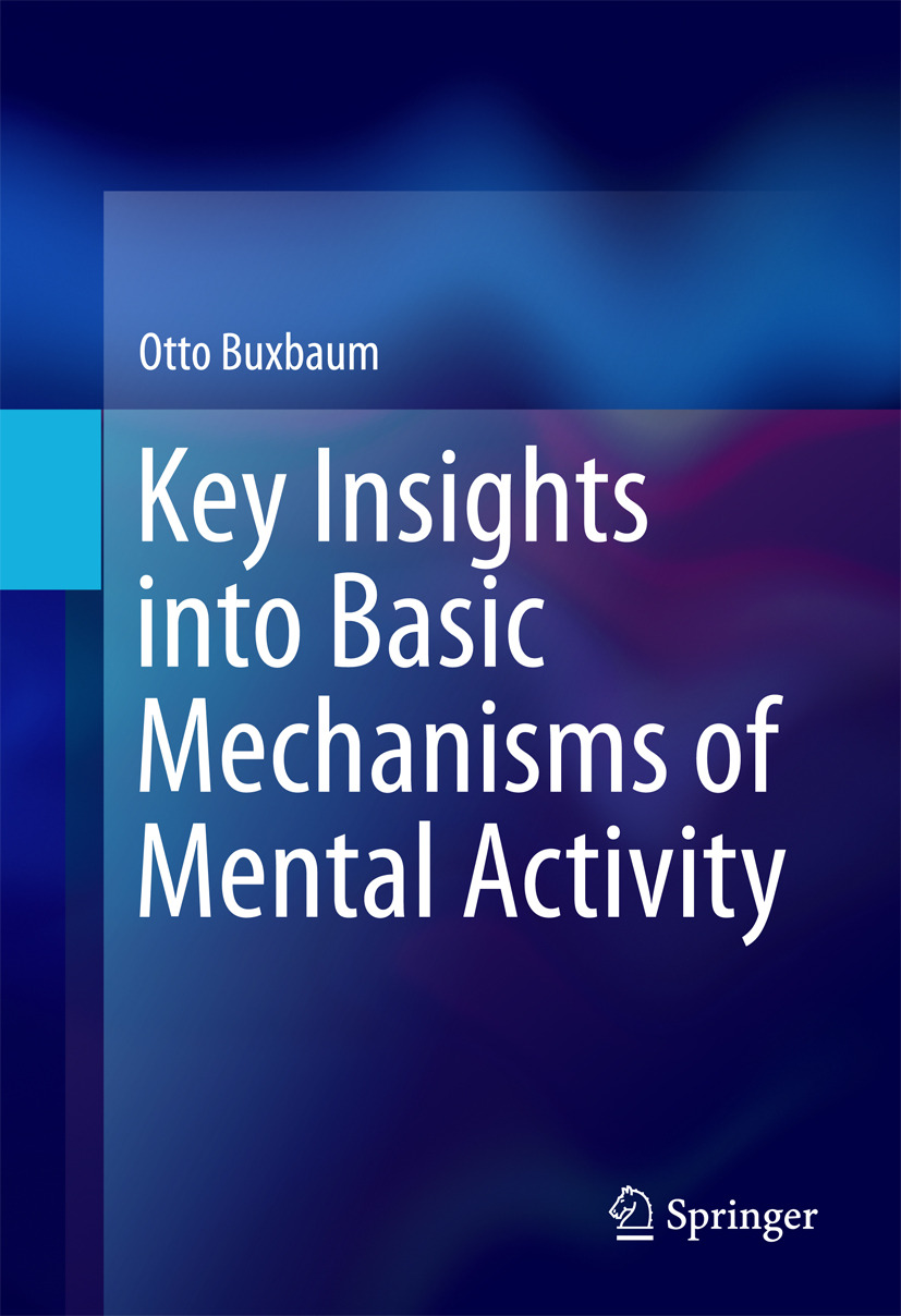 Buxbaum, Otto - Key Insights into Basic Mechanisms of Mental Activity, ebook