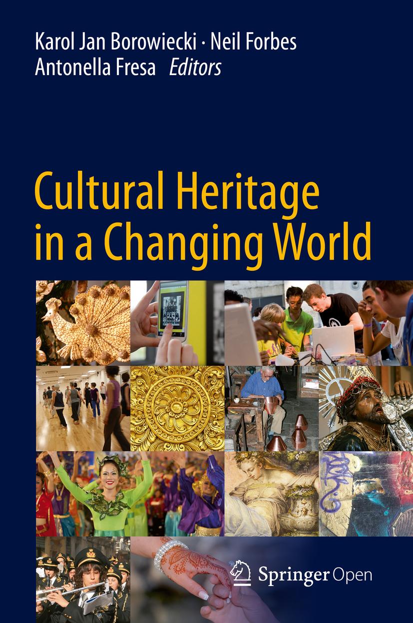 Borowiecki, Karol Jan - Cultural Heritage in a Changing World, ebook