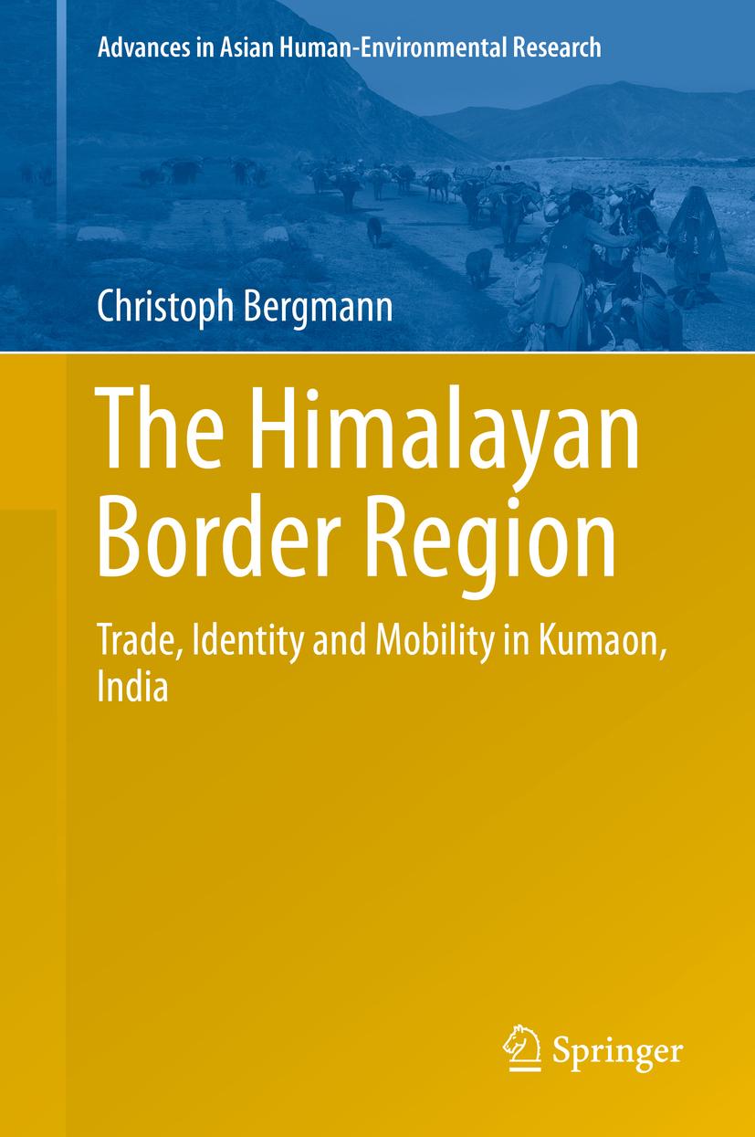 Bergmann, Christoph - The Himalayan Border Region, ebook