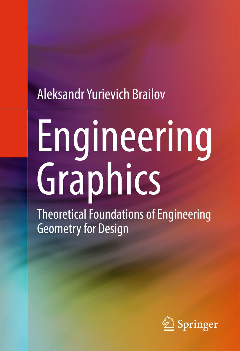 Brailov, Aleksandr Yurievich - Engineering Graphics, ebook