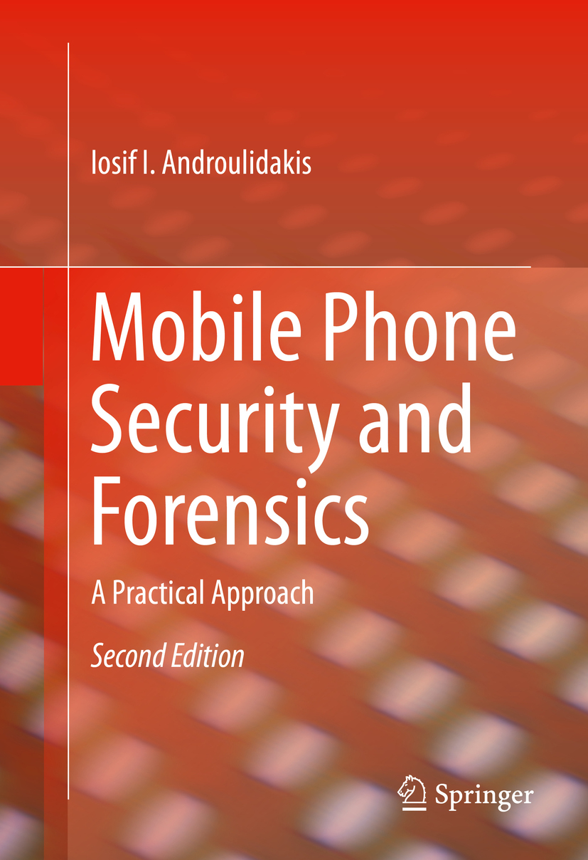 Androulidakis, Iosif I. - Mobile Phone Security and Forensics, ebook