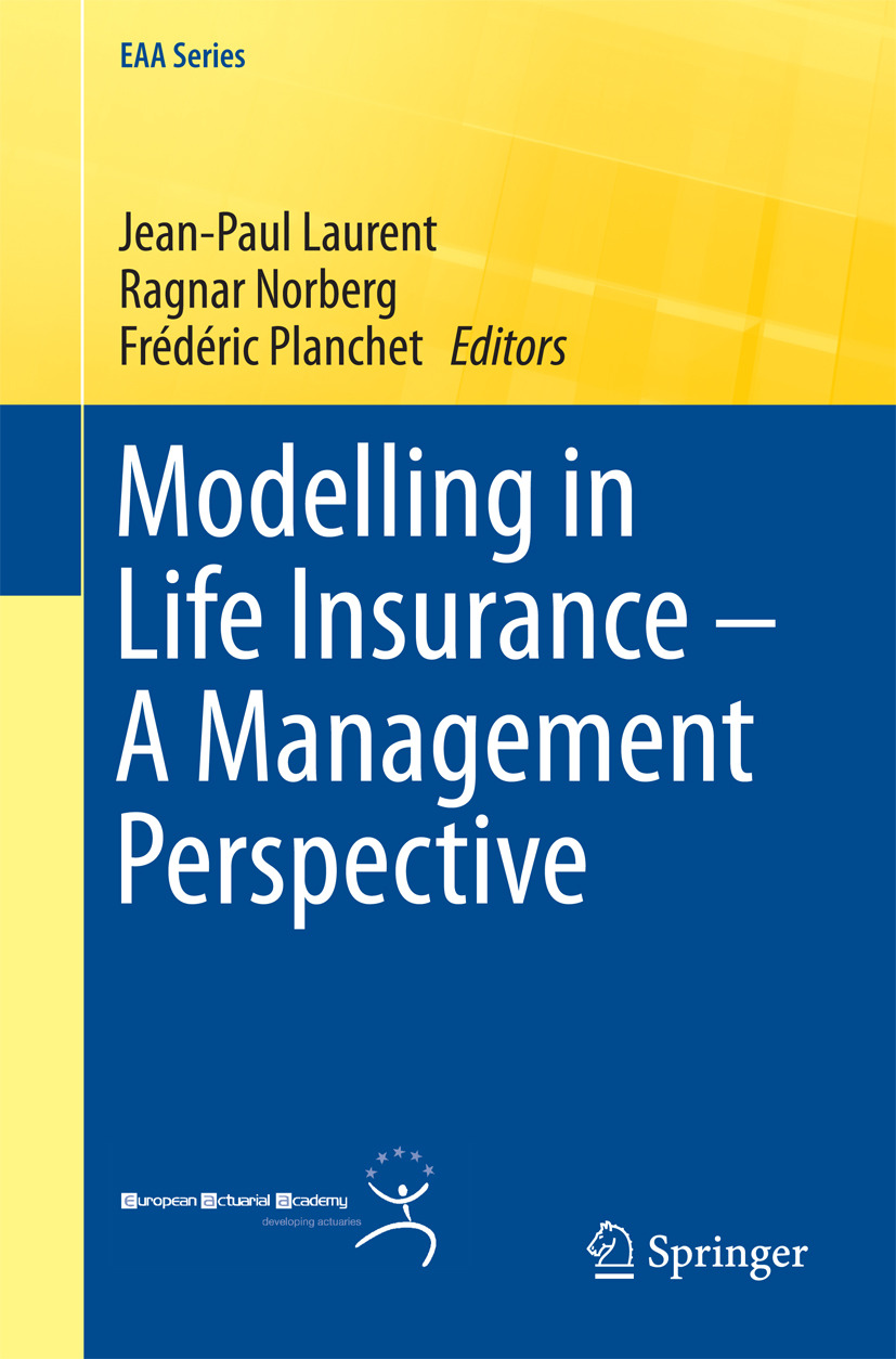 Laurent, Jean-Paul - Modelling in Life Insurance – A Management Perspective, ebook
