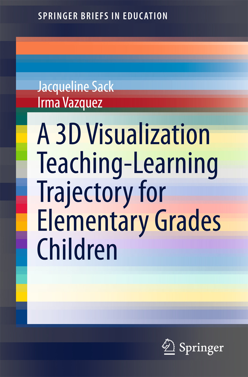 Sack, Jacqueline - A 3D Visualization Teaching-Learning Trajectory for Elementary Grades Children, ebook