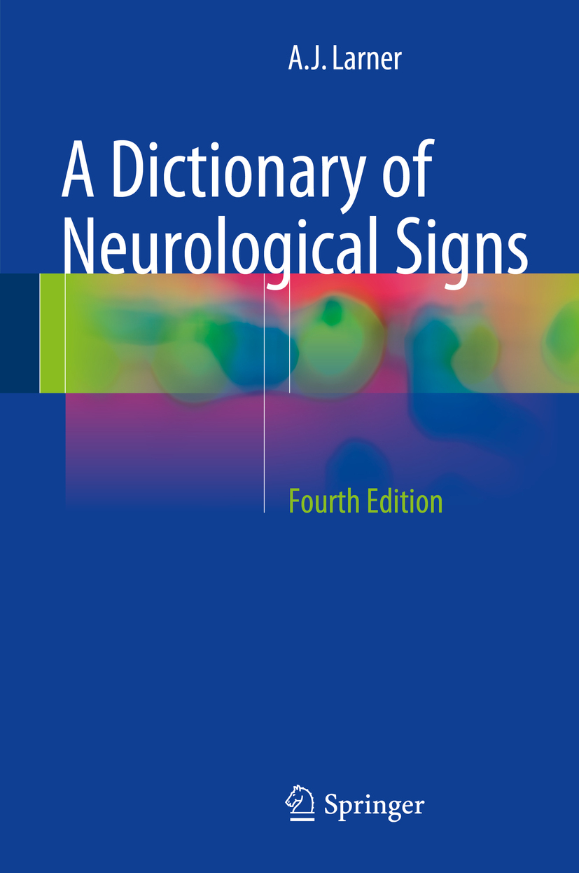 Larner, A.J. - A Dictionary of Neurological Signs, ebook