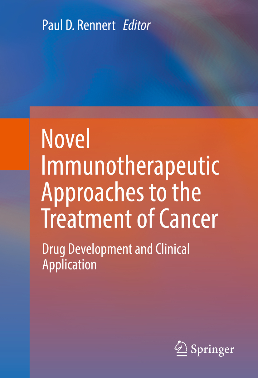 Rennert, Paul D. - Novel Immunotherapeutic Approaches to the Treatment of Cancer, ebook