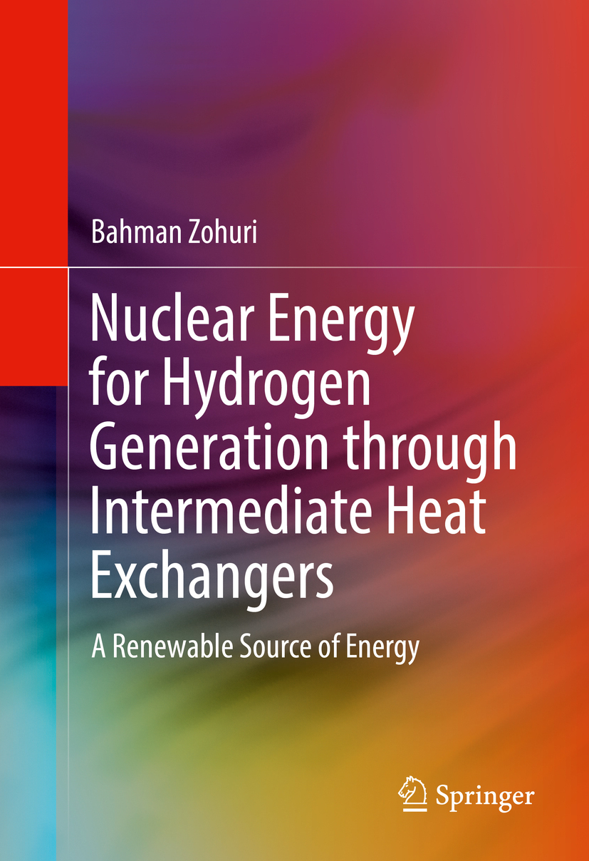 Zohuri, Bahman - Nuclear Energy for Hydrogen Generation through Intermediate Heat Exchangers, e-bok