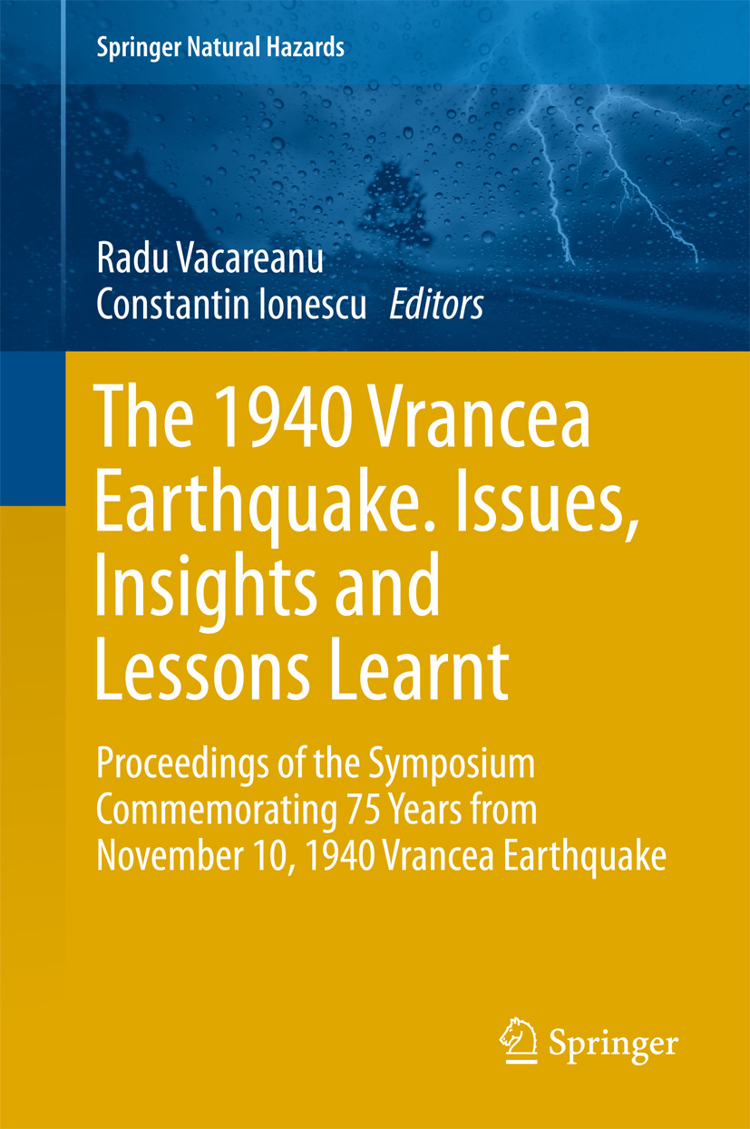 Ionescu, Constantin - The 1940 Vrancea Earthquake. Issues, Insights and Lessons Learnt, ebook