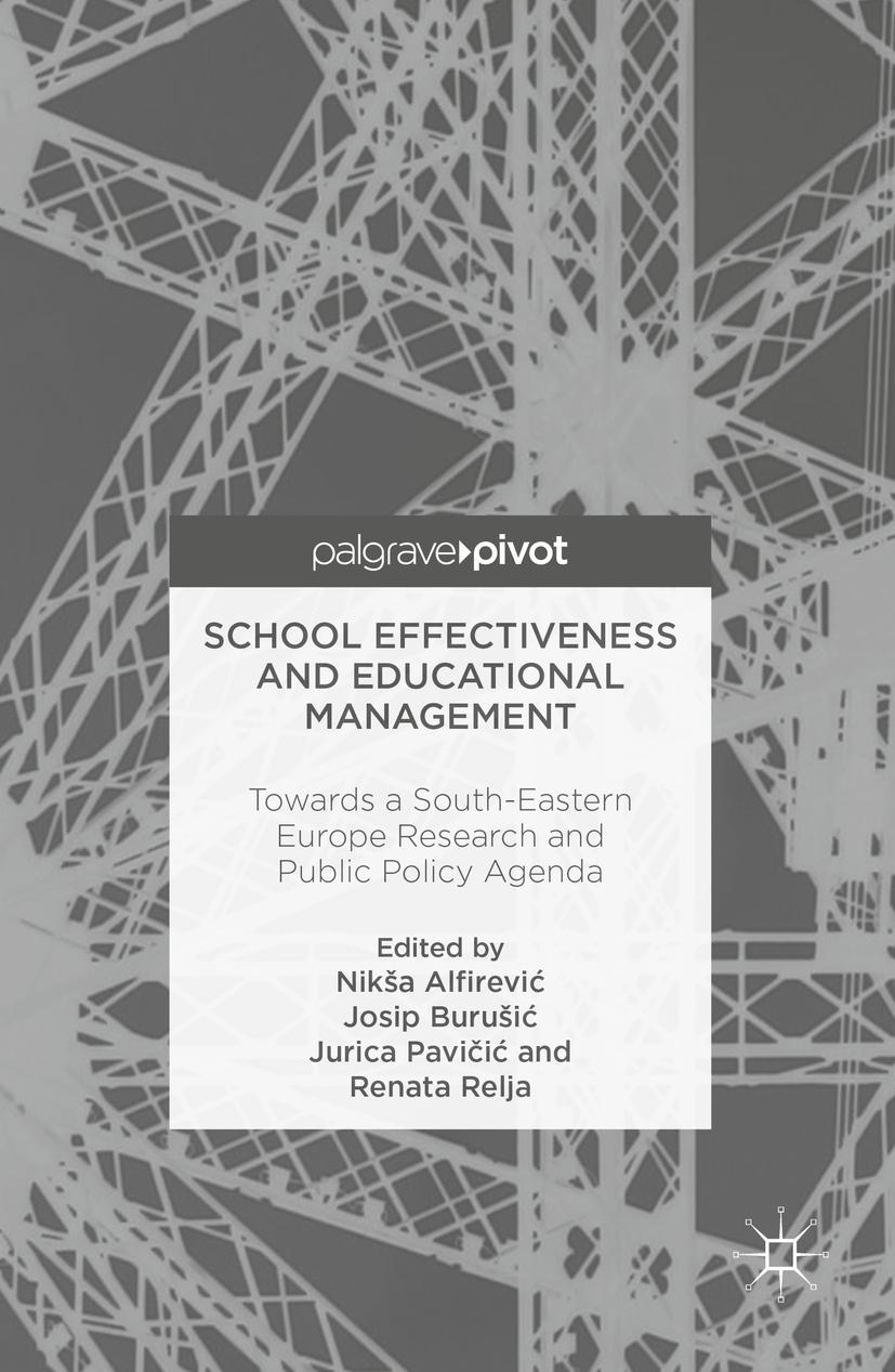 Alfirević, Nikša - School Effectiveness and Educational Management, ebook