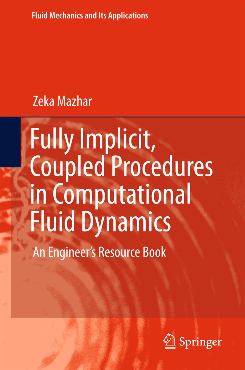 Mazhar, Zeka - Fully Implicit, Coupled Procedures in Computational Fluid Dynamics, ebook