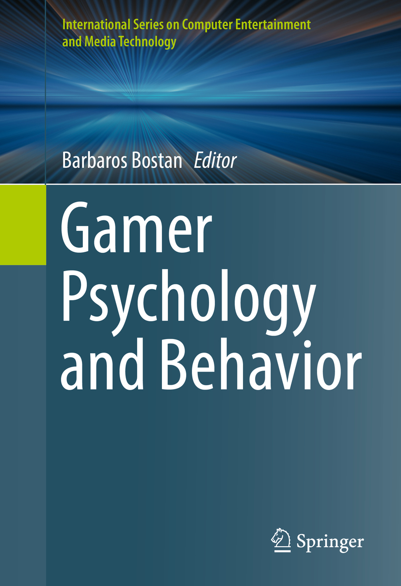 Bostan, Barbaros - Gamer Psychology and Behavior, ebook