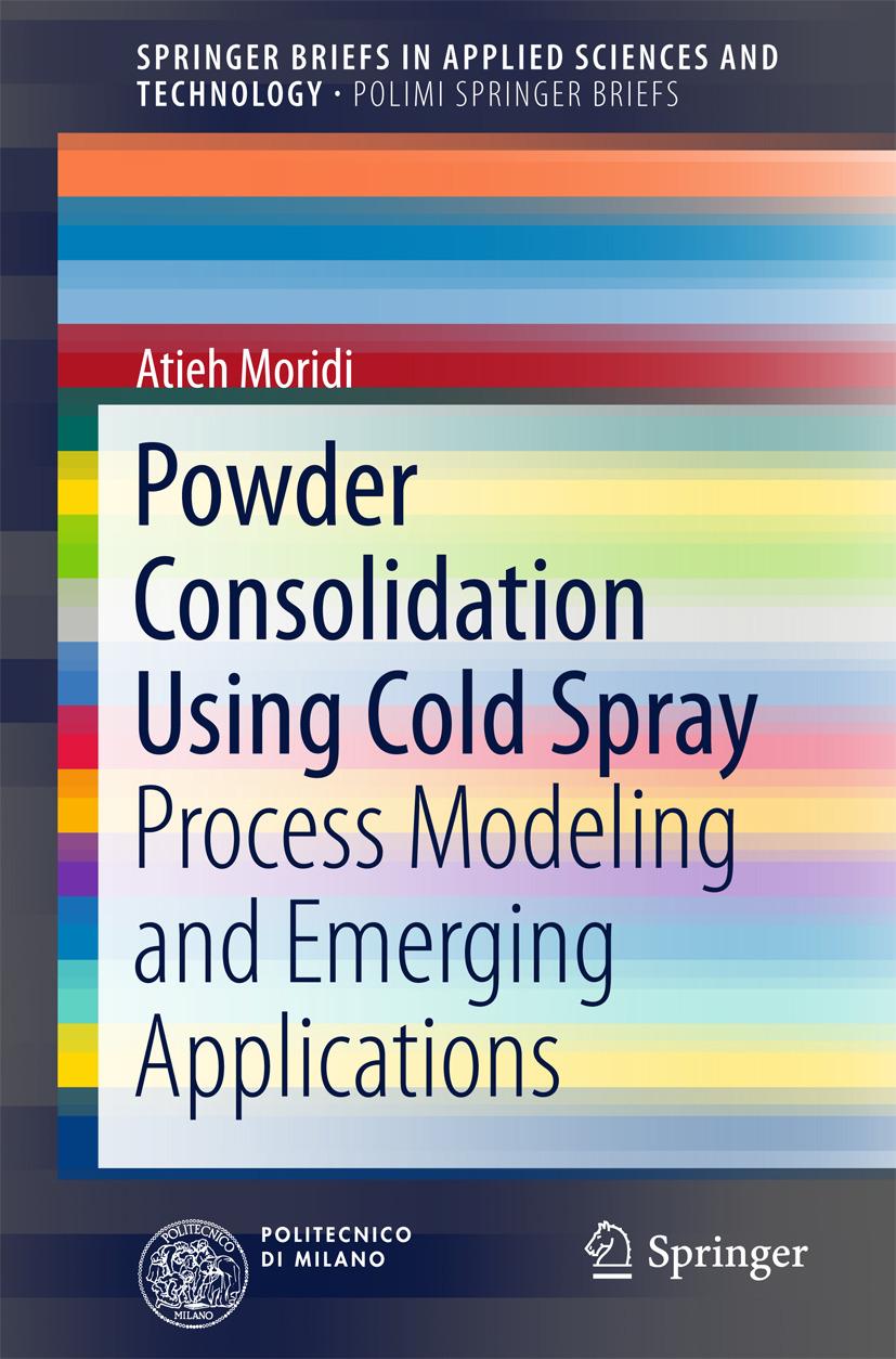 Moridi, Atieh - Powder Consolidation Using Cold Spray, ebook