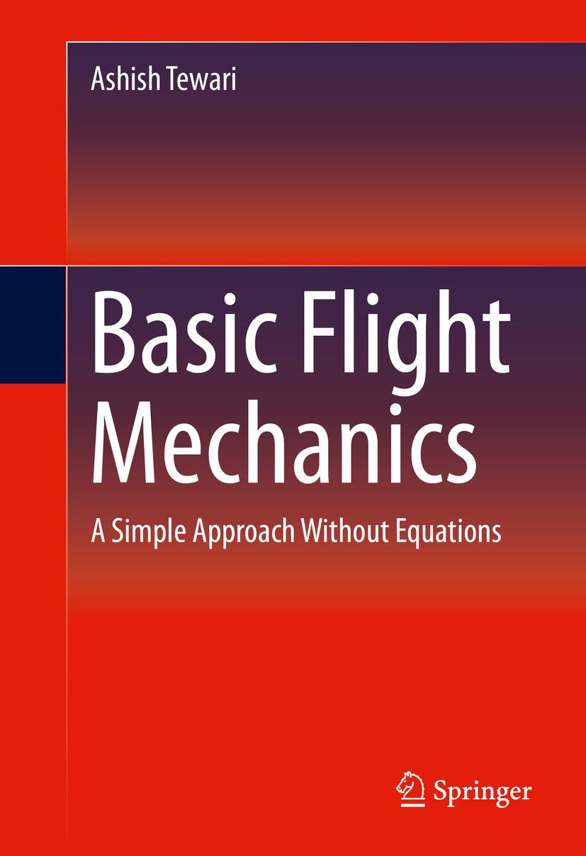 Tewari, Ashish - Basic Flight Mechanics, ebook