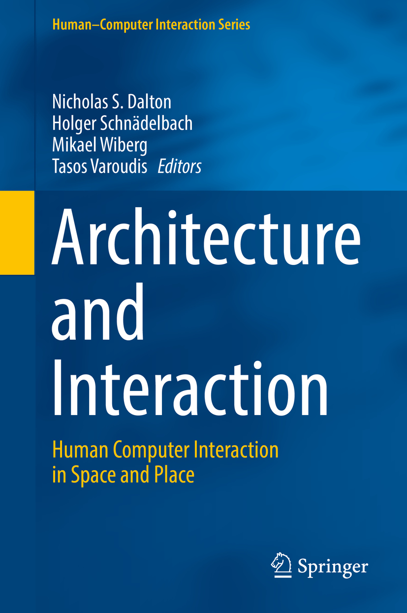 Dalton, Nicholas S. - Architecture and Interaction, ebook