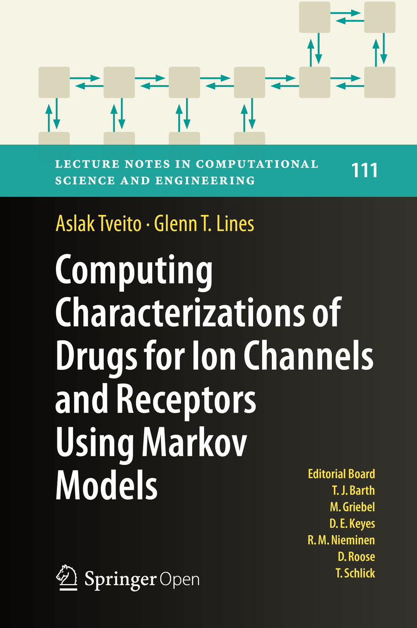 Lines, Glenn T. - Computing Characterizations of Drugs for Ion Channels and Receptors Using Markov Models, ebook