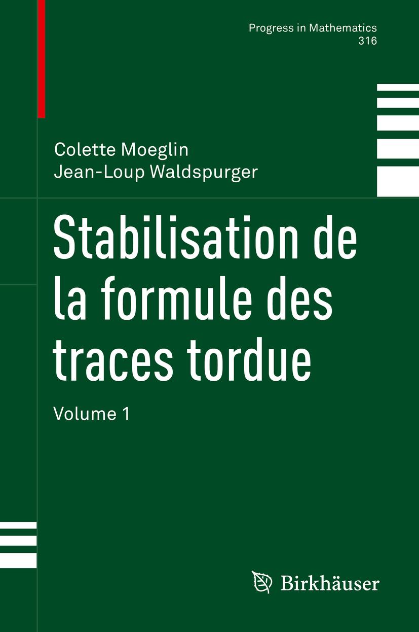 Moeglin, Colette - Stabilisation de la formule des traces tordue, ebook