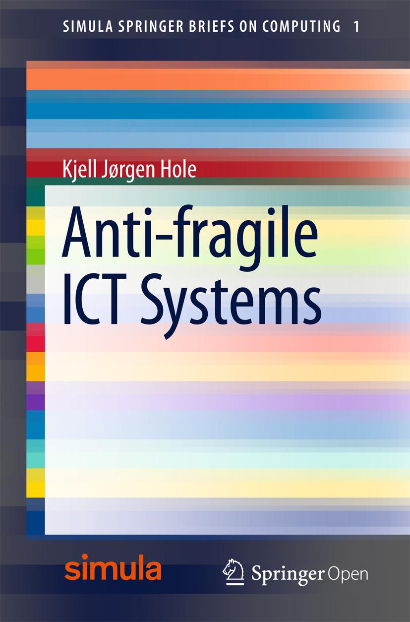 Hole, Kjell Jørgen - Anti-fragile ICT Systems, ebook