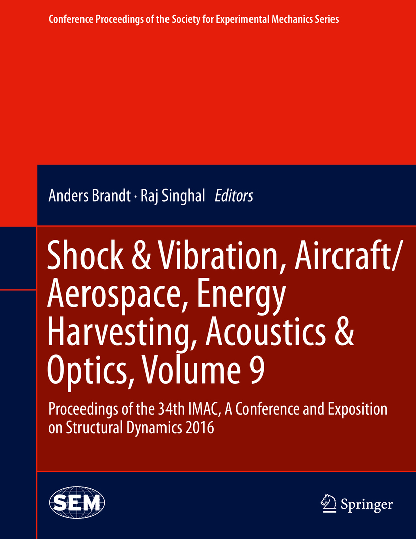 Brandt, Anders - Shock & Vibration, Aircraft/Aerospace, Energy Harvesting, Acoustics & Optics, Volume 9, ebook