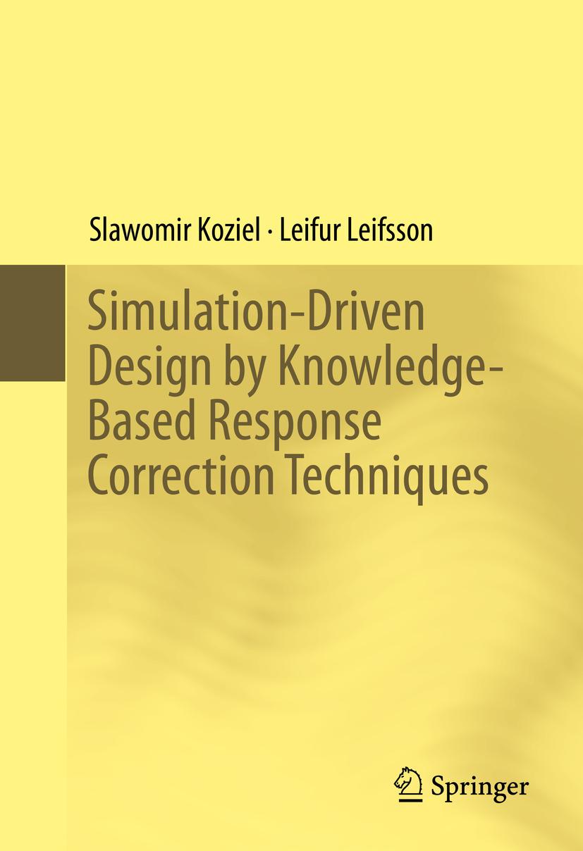 Koziel, Slawomir - Simulation-Driven Design by Knowledge-Based Response Correction Techniques, ebook