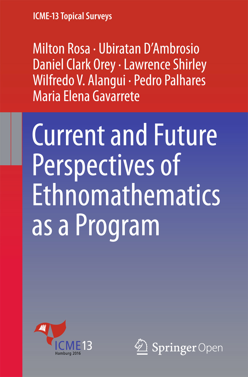 Alangui, Wilfredo V. - Current and Future Perspectives of Ethnomathematics as a Program, ebook