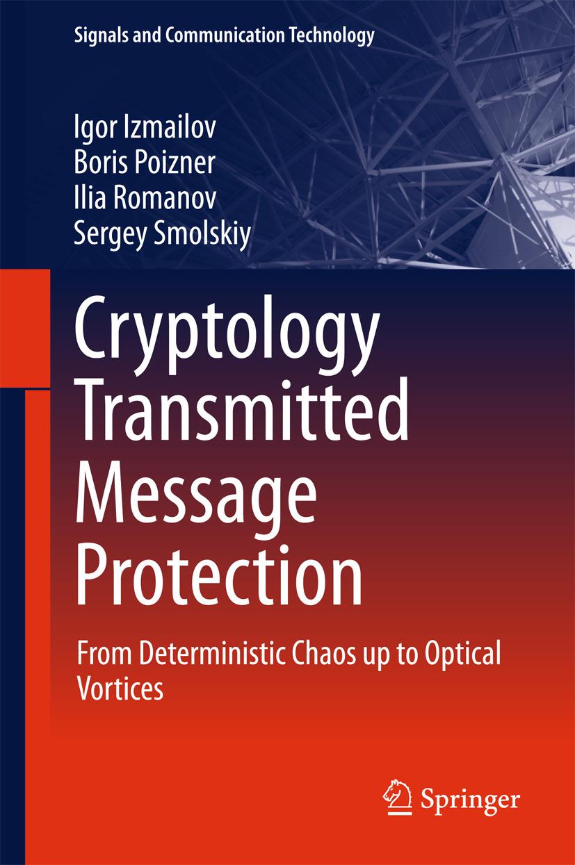 Izmailov, Igor - Cryptology Transmitted Message Protection, ebook