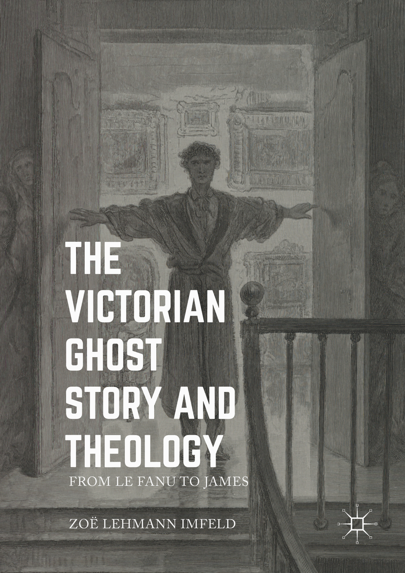 Imfeld, Zoe Lehmann - The Victorian Ghost Story and Theology, ebook