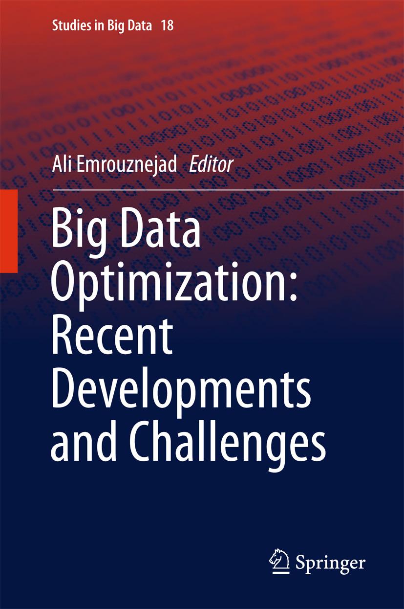 Emrouznejad, Ali - Big Data Optimization: Recent Developments and Challenges, ebook