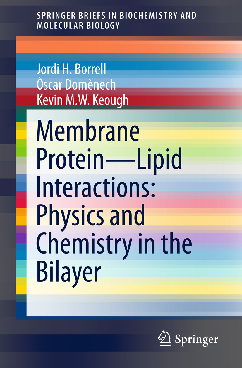 Borrell, Jordi H. - Membrane Protein – Lipid Interactions: Physics and Chemistry in the Bilayer, ebook