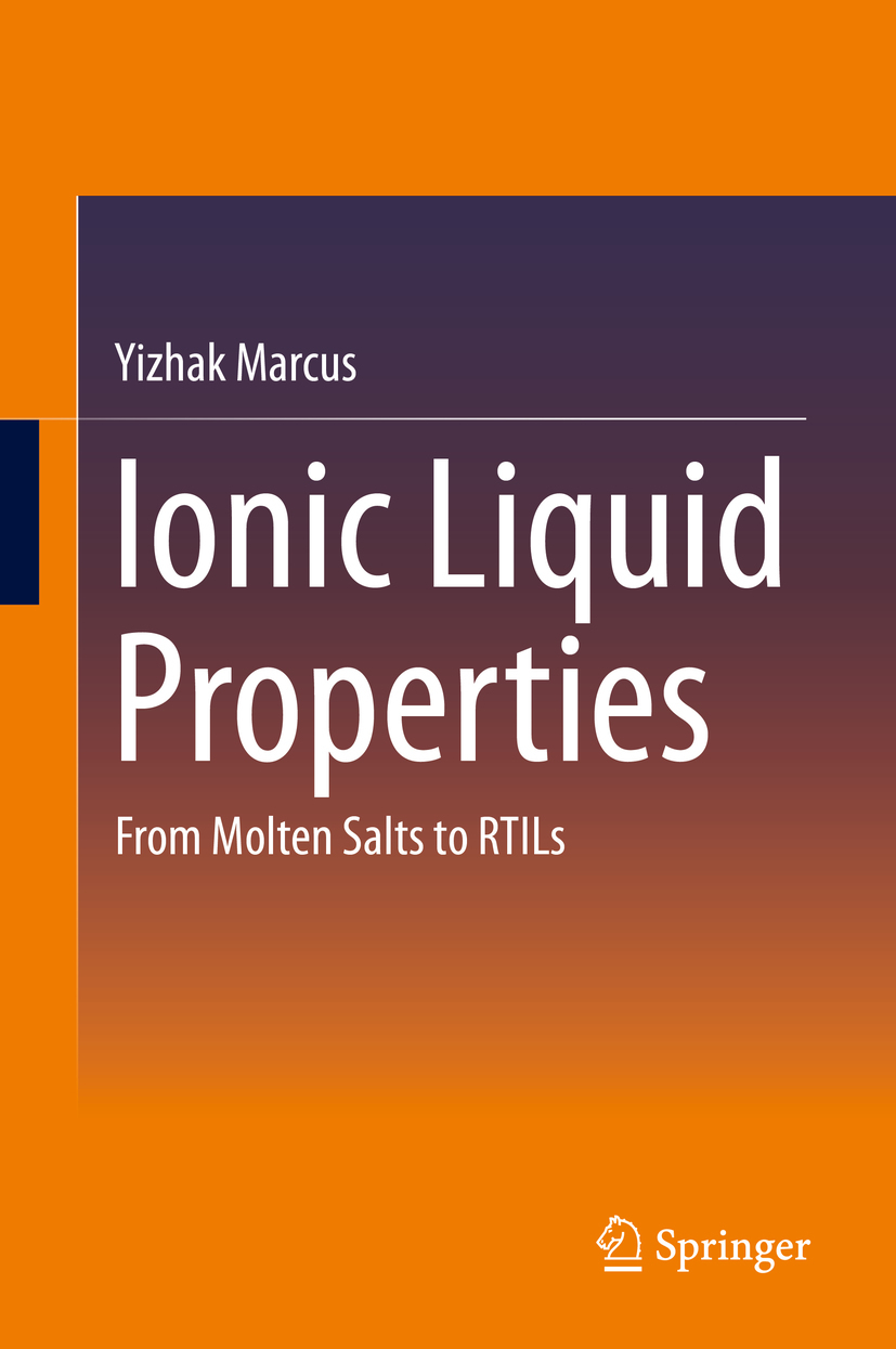 Marcus, Yizhak - Ionic Liquid Properties, ebook