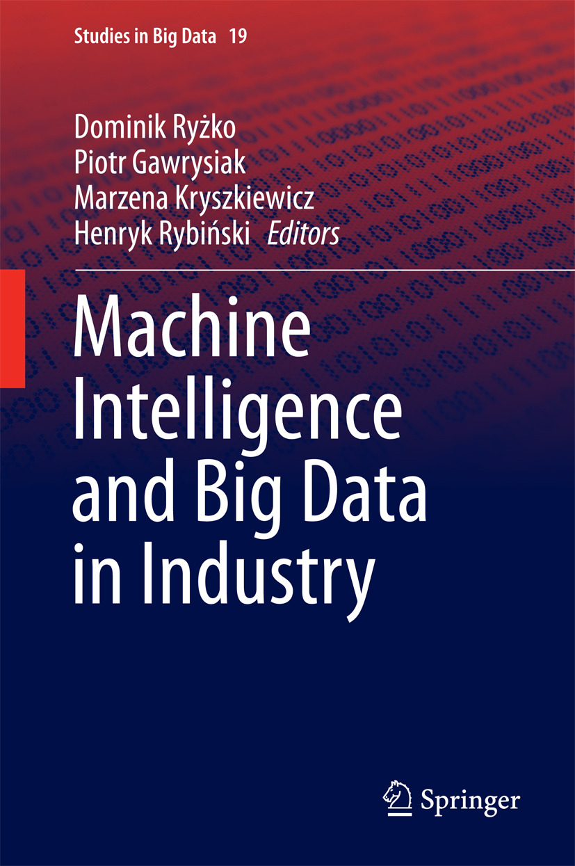 Gawrysiak, Piotr - Machine Intelligence and Big Data in Industry, ebook
