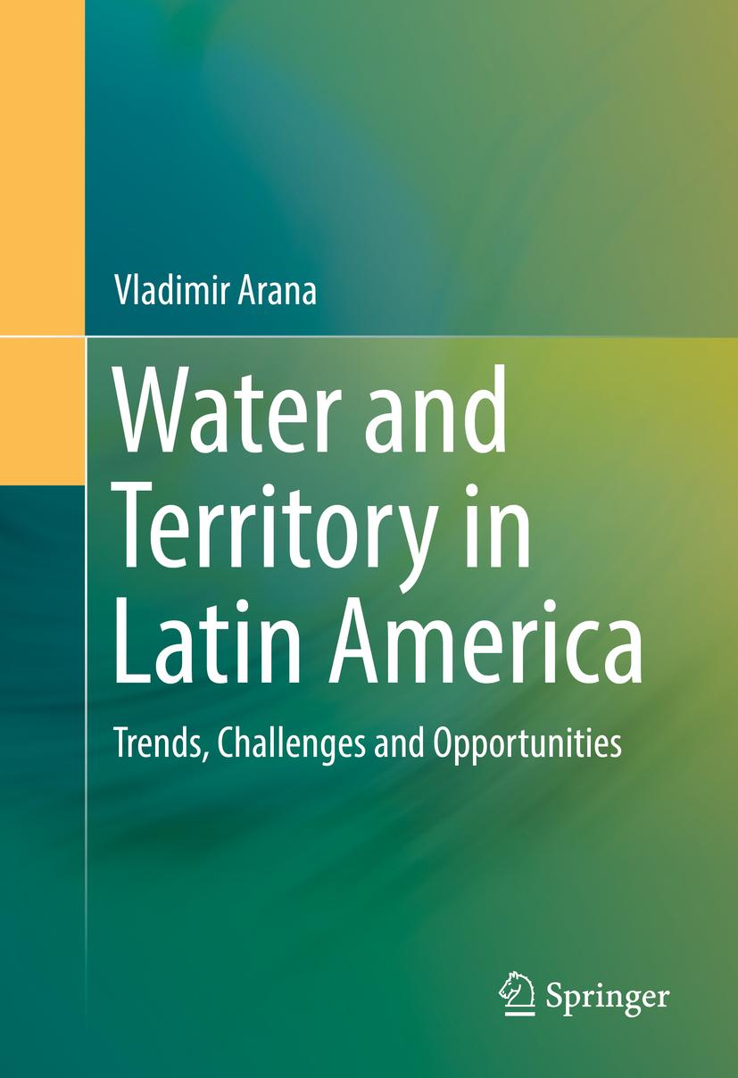 Arana, Vladimir - Water and Territory in Latin America, ebook
