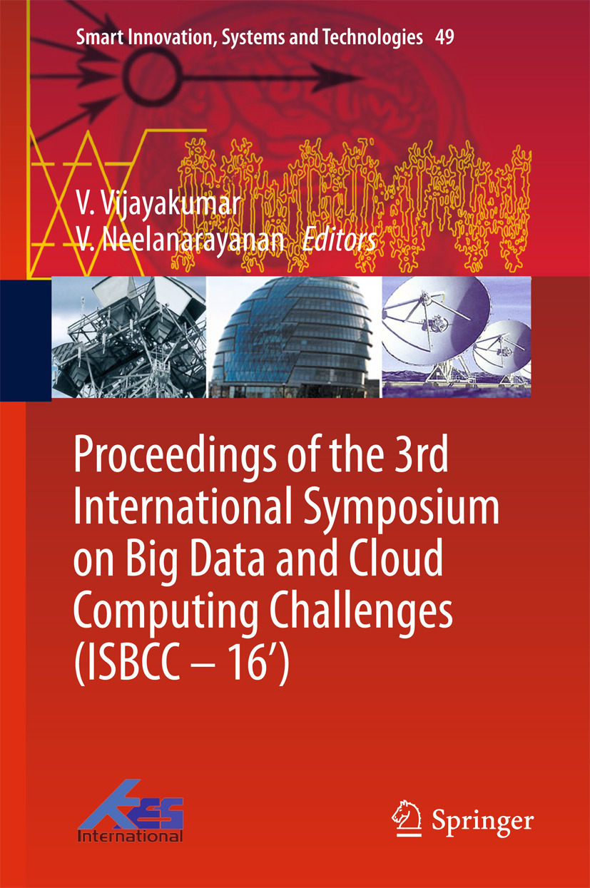 Neelanarayanan, V. - Proceedings of the 3rd International Symposium on Big Data and Cloud Computing Challenges (ISBCC – 16'), ebook