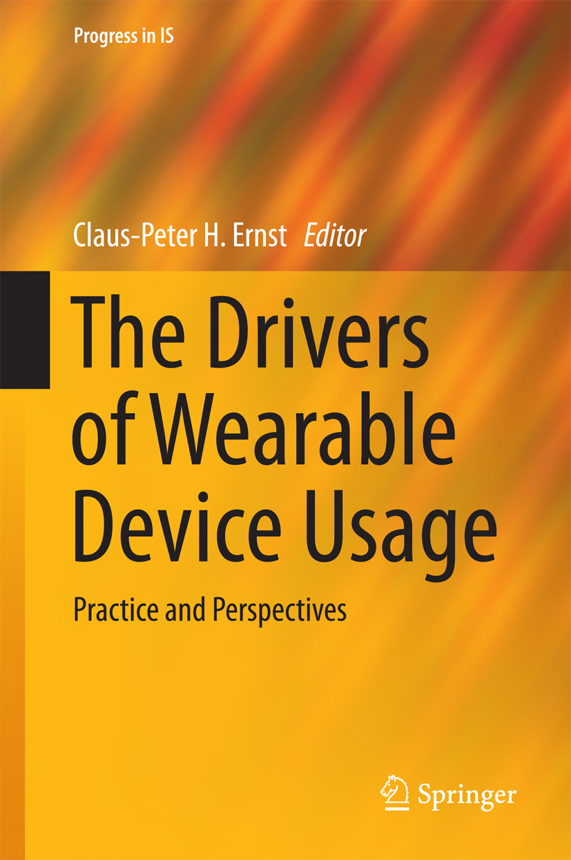 Ernst, Claus-Peter H. - The Drivers of Wearable Device Usage, ebook