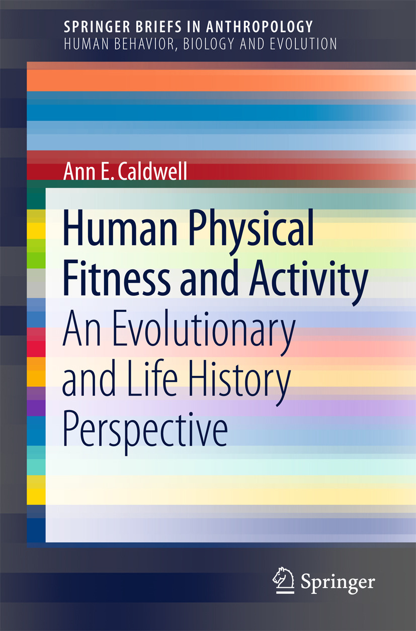 Caldwell, Ann E. - Human Physical Fitness and Activity, ebook