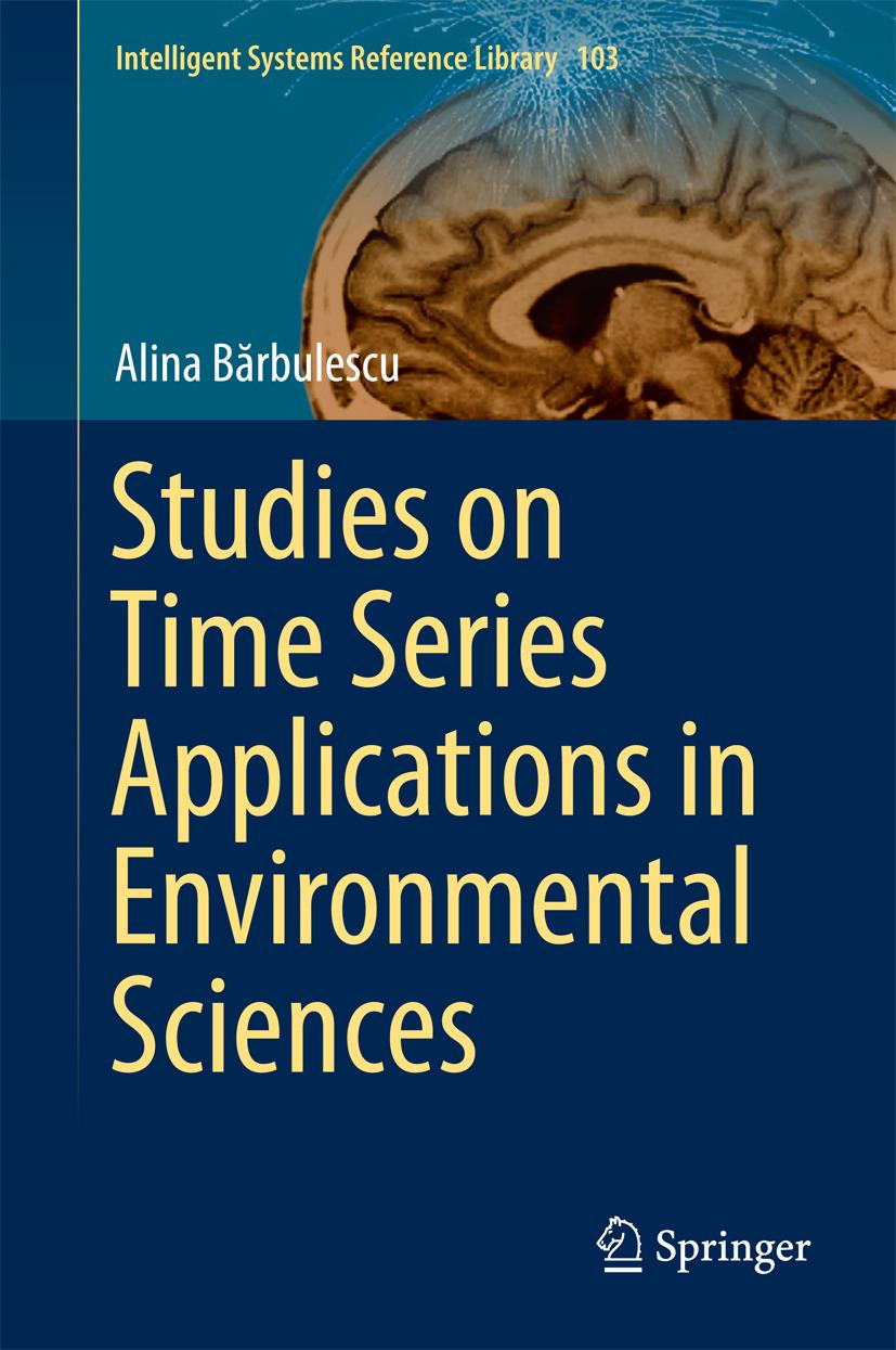 Bărbulescu, Alina - Studies on Time Series Applications in Environmental Sciences, ebook