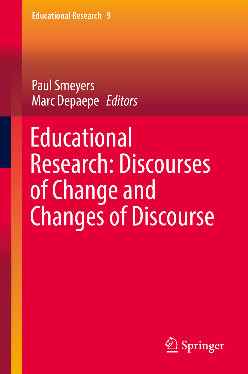 Depaepe, Marc - Educational Research: Discourses of Change and Changes of Discourse, e-bok